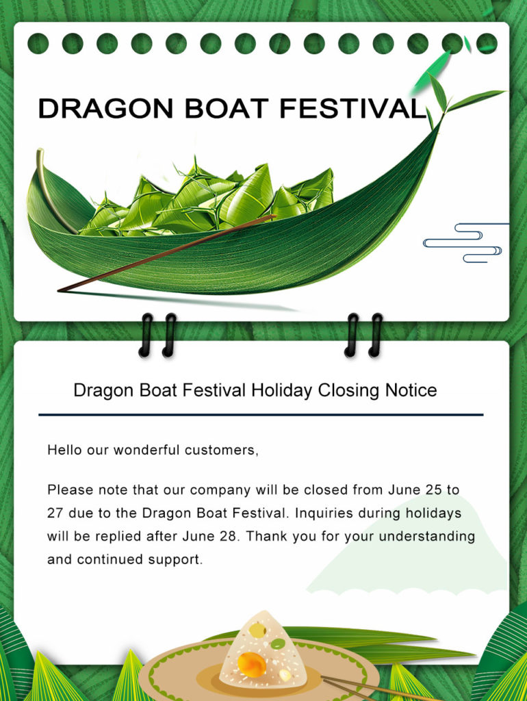 Dragon Boat Festival Holiday Closing Notice